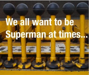 we all want to be superman sometimes